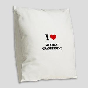 I Love My Great Grandparent Burlap Throw Pillow