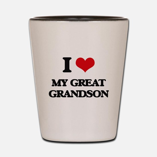 I Love My Great Grandson Shot Glass