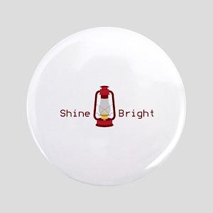 """Shine Bright 3.5"""" Button"""