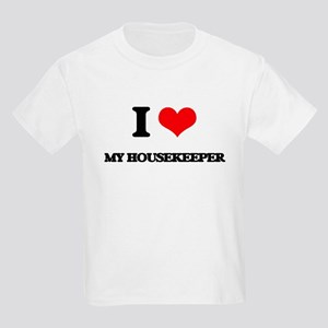 I Love My Housekeeper T-Shirt