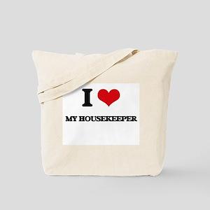 I Love My Housekeeper Tote Bag