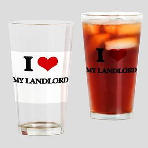 I Love My Landlord Drinking Glass