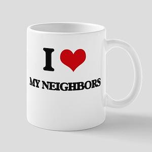 I Love My Neighbors Mugs