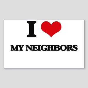 I Love My Neighbors Sticker