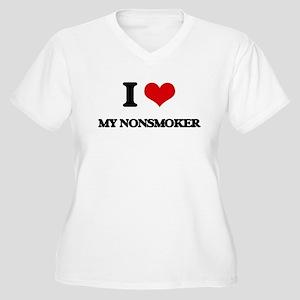 I Love My Nonsmoker Plus Size T-Shirt