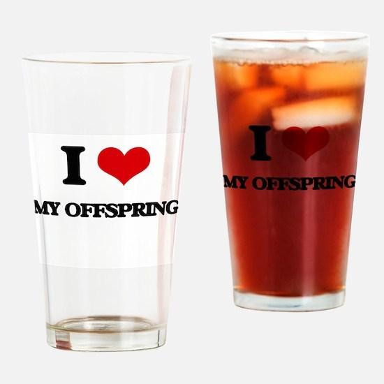 I Love My Offspring Drinking Glass