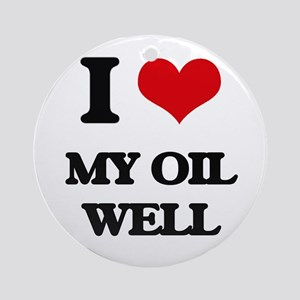I Love My Oil Well Ornament (Round)