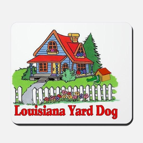 Louisiana Yard Dog Mousepad