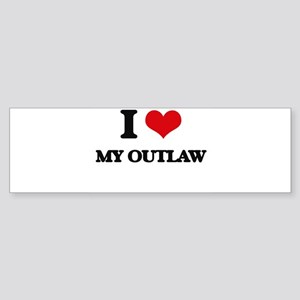 I Love My Outlaw Bumper Sticker