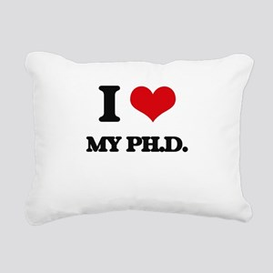I Love My Ph.D. Rectangular Canvas Pillow