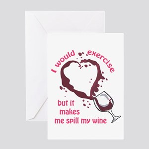 EXERCISE AND SPILLED WINE Greeting Cards