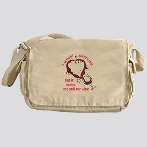 EXERCISE AND SPILLED WINE Messenger Bag