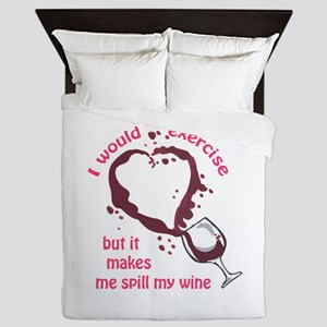 EXERCISE AND SPILLED WINE Queen Duvet
