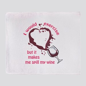 EXERCISE AND SPILLED WINE Throw Blanket