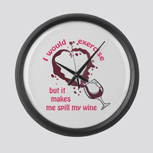 EXERCISE AND SPILLED WINE Large Wall Clock