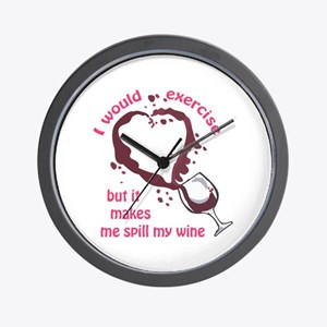 EXERCISE AND SPILLED WINE Wall Clock