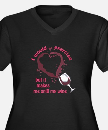 EXERCISE AND SPILLED WINE Plus Size T-Shirt
