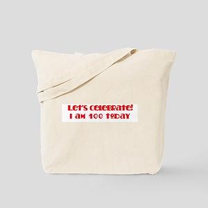 Celebrate: 100 birthday Tote Bag
