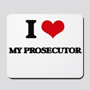 I Love My Prosecutor Mousepad