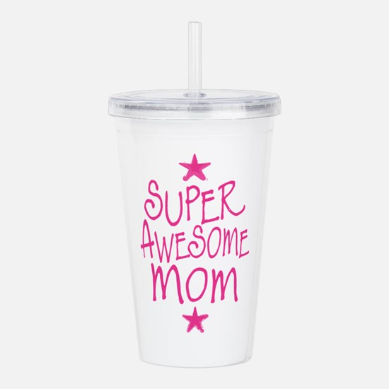 Super Awesome Mom Acrylic Double-wall Tumbler
