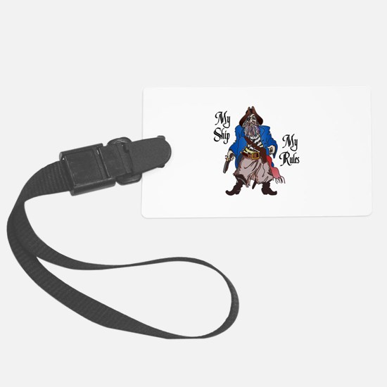 MY SHIP MY RULES Luggage Tag