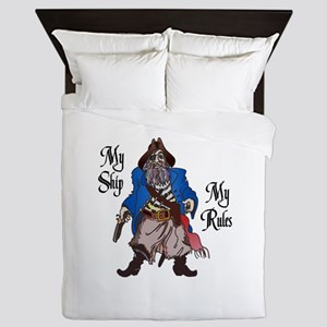 MY SHIP MY RULES Queen Duvet