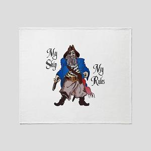 MY SHIP MY RULES Throw Blanket
