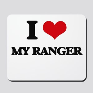 I Love My Ranger Mousepad