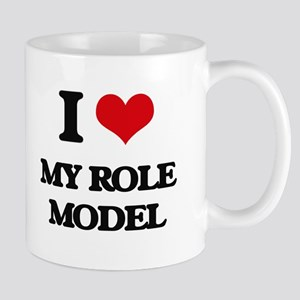 I Love My Role Model Mugs