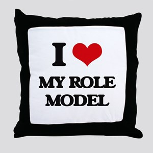 I Love My Role Model Throw Pillow