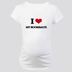 I Love My Roommate Maternity T-Shirt