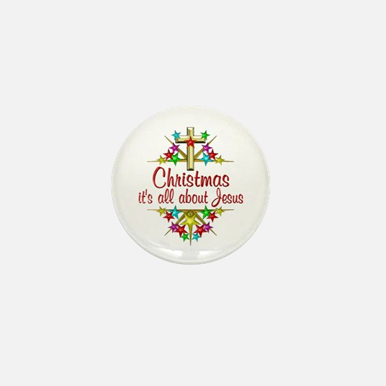 Christmas About Jesus Mini Button