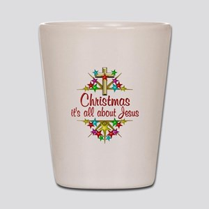 Christmas About Jesus Shot Glass