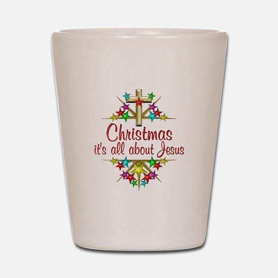Christmas About Jesus Shot Glass