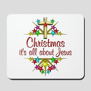 Christmas About Jesus Mousepad