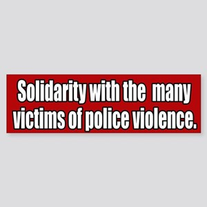 Victims Of Police Violence Bumper Sticker
