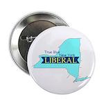 True Blue New York LIBERAL - Button