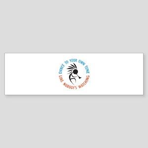 DANCE TO YOUR OWN TUNE Bumper Sticker