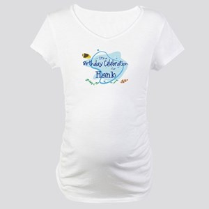 Celebration for Hank (fish) Maternity T-Shirt
