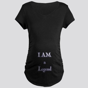 I am a Legend Maternity Dark T-Shirt