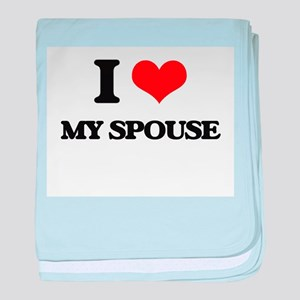 I love My Spouse baby blanket