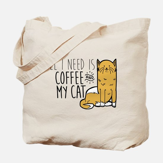 All I Need Is Coffee And My Cat Tote Bag