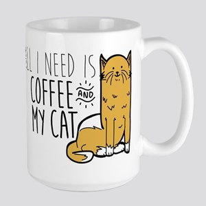 All I Need Is Coffee And 15 oz Ceramic Large Mug