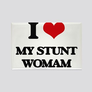 I love My Stunt Womam Magnets