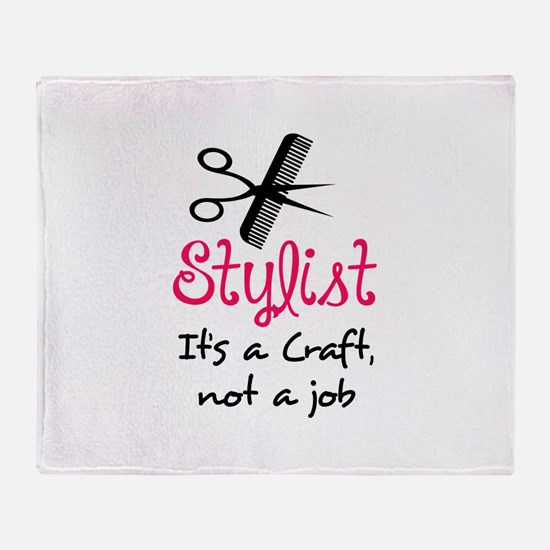 STYLIST ITS A CRAFT Throw Blanket