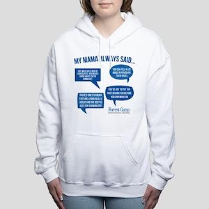 Mama Always Said Women's Hooded Sweatshirt