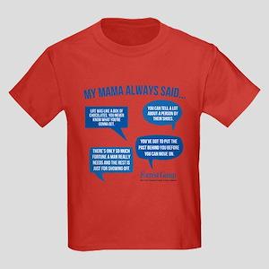 Mama Always Said Kids T-Shirt