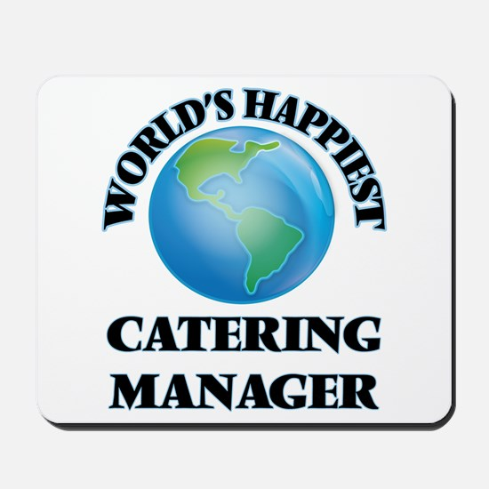 World's Happiest Catering Manager Mousepad