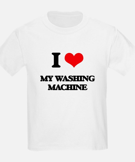 I love My Washing Machine T-Shirt