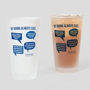 Mama Always Said Drinking Glass